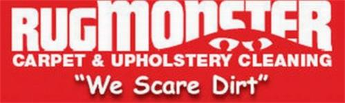 """RUGMONSTER CARPET & UPHOLSTERY CLEANING """"WE SCARE DIRT"""""""
