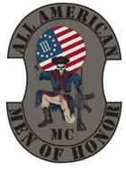 ALL AMERICAN MEN OF HONOR MC