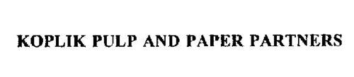 KOPLIK PULP AND PAPER PARTNERS