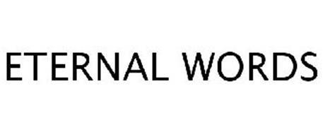 ETERNAL WORDS