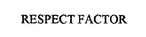 RESPECT FACTOR