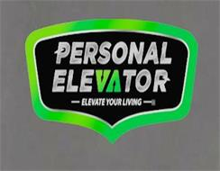 PERSONAL ELEVATOR ELEVATE YOUR LIVING