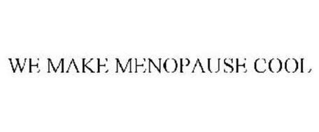 WE MAKE MENOPAUSE COOL