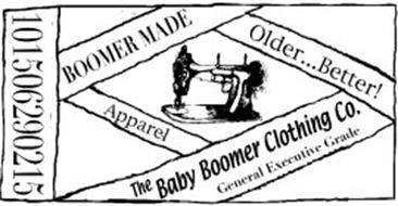 THE BABY BOOMER CLOTHING CO. BOOMER MADE OLDER...BETTER! APPAREL GENERAL EXECUTIVE GRADE 101506290215