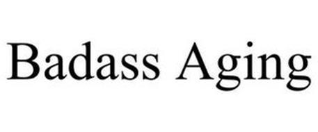 BADASS AGING