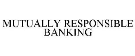 MUTUALLY RESPONSIBLE BANKING