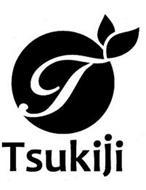 T TSUKIJI