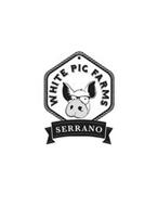 WHITE PIG FARMS SERRANO