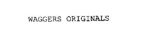 WAGGERS ORIGINALS