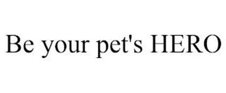BE YOUR PET'S HERO