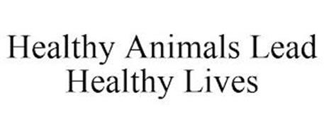 HEALTHY ANIMALS LEAD HEALTHY LIVES