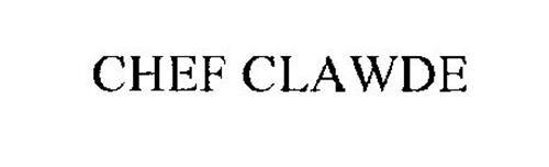 CHEF CLAWDE