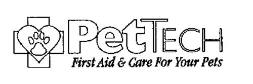 PETTECH FIRST AID & CARE FOR YOUR PETS