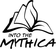 INTO THE MYTHICA
