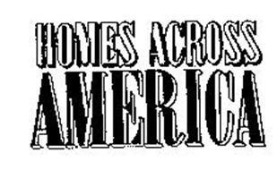 HOMES ACROSS AMERICA