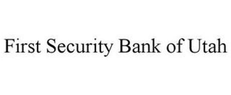 FIRST SECURITY BANK OF UTAH