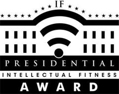 IF PRESIDENTIAL INTELLECTUAL FITNESS AWARD