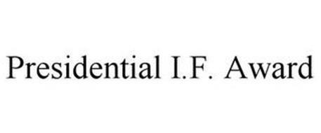 PRESIDENTIAL I.F. AWARD