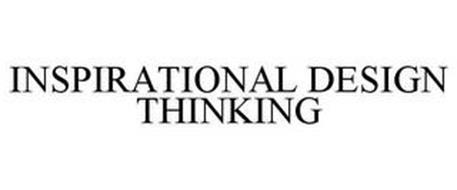 INSPIRATIONAL DESIGN THINKING