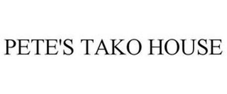 PETE'S TAKO HOUSE