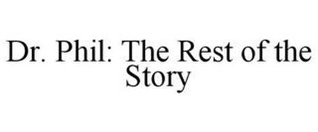 DR. PHIL: THE REST OF THE STORY