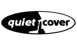 QUIET COVER