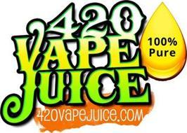 420 VAPE JUICE 420VAPEJUICE.COM 100% PURE