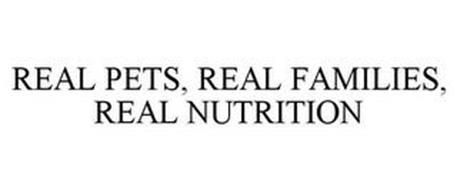 REAL PETS, REAL FAMILIES, REAL NUTRITION