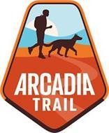 ARCADIA TRAIL