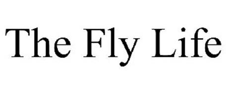 THE FLY LIFE