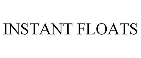 INSTANT FLOATS