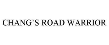 CHANG'S ROAD WARRIOR