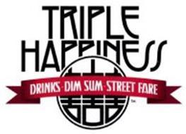 TRIPLE HAPPINESS DRINKS DIM SUM STREET FARE