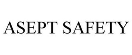 ASEPT SAFETY