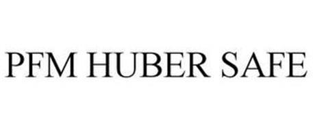 PFM HUBER SAFE