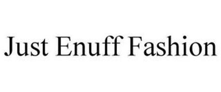 JUST ENUFF FASHION