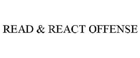 READ & REACT OFFENSE