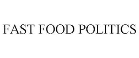 FAST FOOD POLITICS
