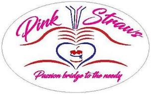 PINK STRAWS PASSION BRIDGE TO THE NEEDY