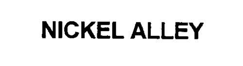 NICKEL ALLEY