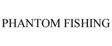 PHANTOM FISHING