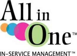 ALL IN ONE IN-SERVICE MANAGEMENT