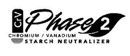 CRV PHASE 2 STARCH NEUTRALIZER CHROMIUM/VANADIUM