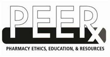 PEERX PHARMACY ETHICS, EDUCATION, & RESOURCES