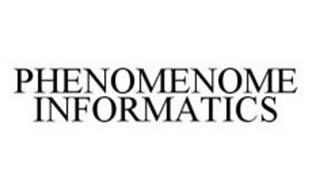 PHENOMENOME INFORMATICS