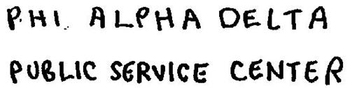 PHI ALPHA DELTA PUBLIC SERVICE CENTER