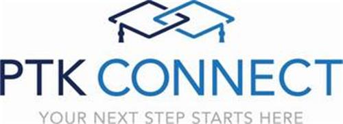 PTK CONNECT YOUR NEXT STEP STARTS HERE
