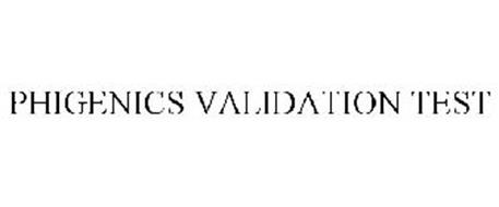 PHIGENICS VALIDATION TEST