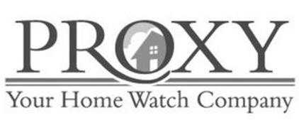 PROXY YOUR HOME WATCH COMPANY