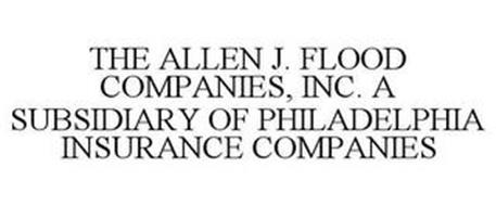 THE ALLEN J. FLOOD COMPANIES, INC. A SUBSIDIARY OF PHILADELPHIA INSURANCE COMPANIES